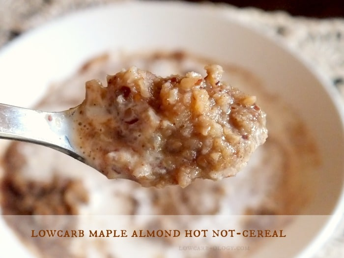 low-carb maple almond hot cereal|lowcarb-ology.c.om