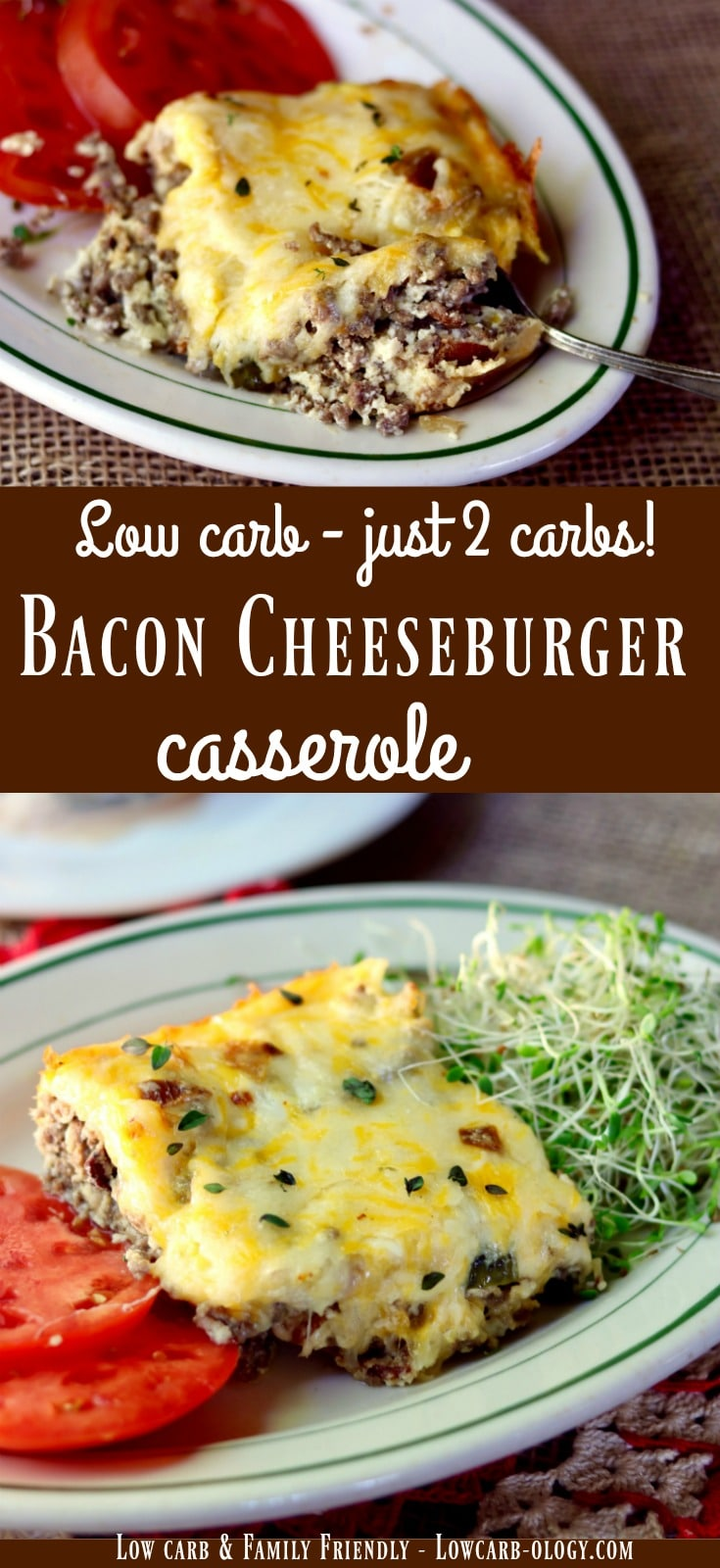 Easy, low carb weeknight supper! Bacon cheeseburger casserole recipe has just 2 carbs and is family friendly! From Lowcarb-ology.com