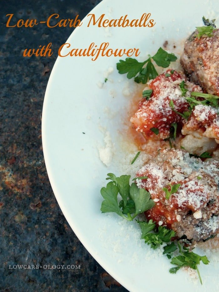low-carb meatballs and cauliflower