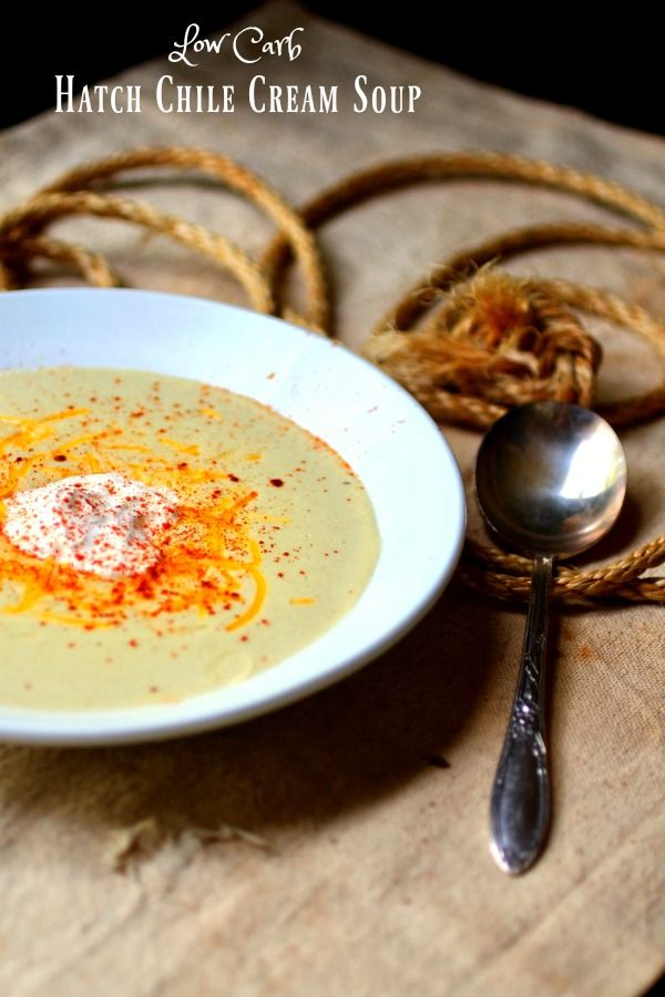 Low carb Hatch chile cream soup with just 3.2 net carbs. From RestlessChipotle.com