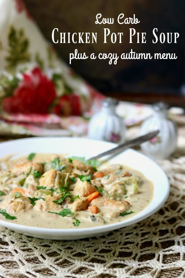 Chicken pot pie soup recipe is creamy low carb comfort food that will warm your soul anytime of the year! Keto friendly, Atkins friendly, just 7 net carbs. From Lowcarb-ology.com