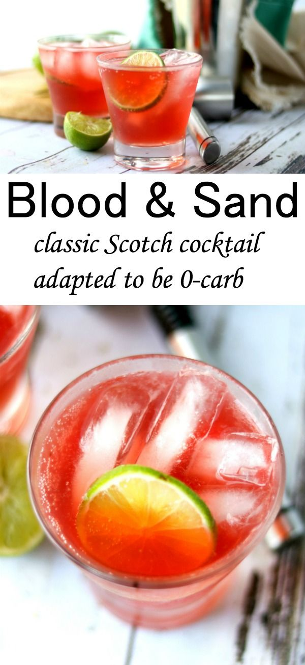 Easy, low calorie, and 0 carbs - you can't ask for more from this Blood and Sand Cocktail! Adapted from the original this low carb version has flavors of orange, cherry, and Scotch tanged up with a squeeze of lime and a zip of ginger ale.  From Lowcarb-ology.com #lowcarb #keto #cocktails