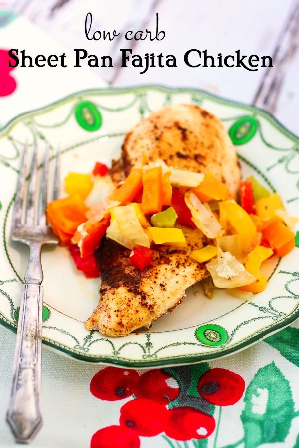 Low carb chicken fajitas covered with colorful bell peppers on a green and white plate. Title image